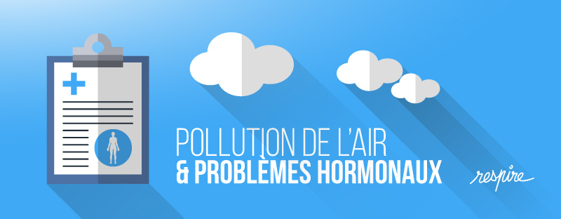 Effet-de-la-pollution-de-lair-sur-le-système-hormonal
