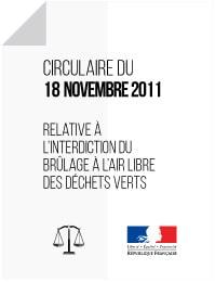 Circulaire du 18 novembre 2011 relative à l'interdiction du brûlage à l'air libre des déchets verts