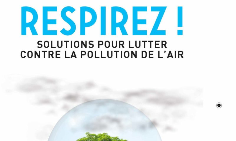 Respirez ! Solutions pour lutter contre la pollution de l'air
